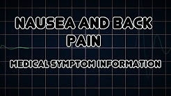 Nausea and Back pain (Medical Symptom)