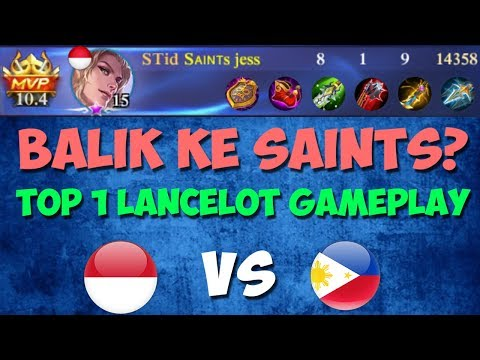 JESS BALIK KE SAINTS? TOP 1 LANCELOT GAMEPLAY - ARENA INDO VS FILIPIN - MOBILE LEGENDS