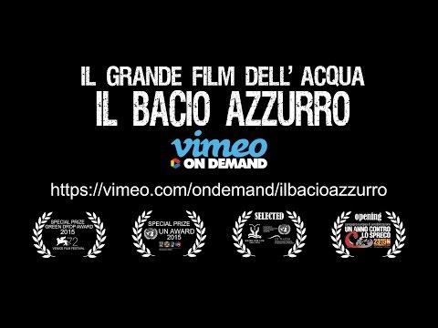 TRAILER IL GRANDE FILM DELL'ACQUA -  BACIO AZZURRO