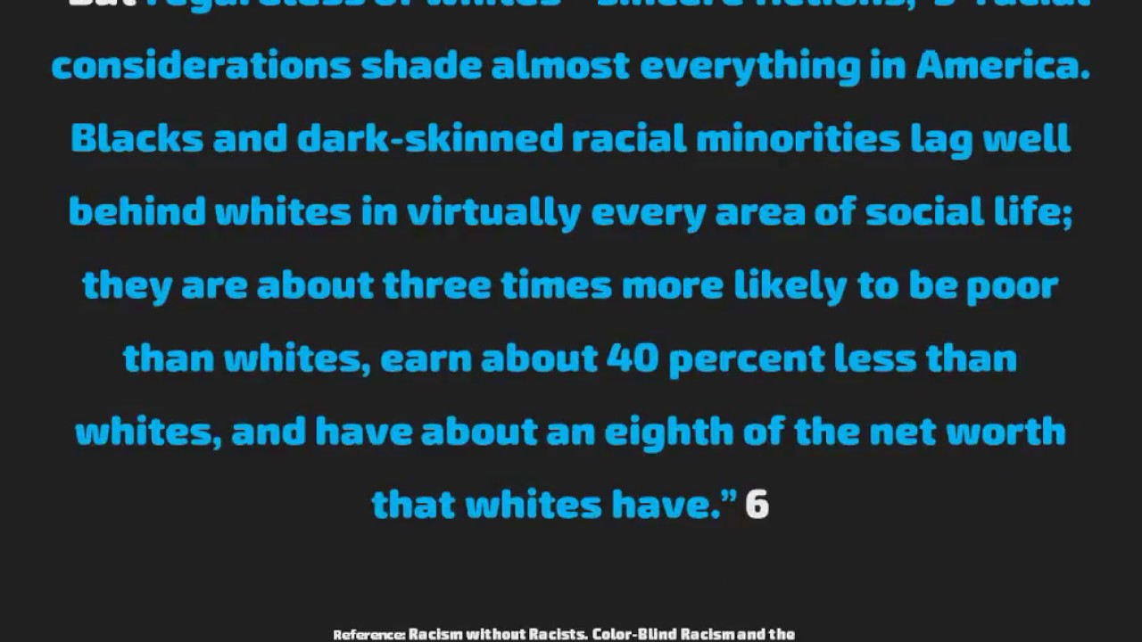 Racism Without Racists Is Systemic Also Called Economic Apartheid