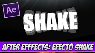 COMO HACER EFECTO SHAKE - After effects CS6 2017