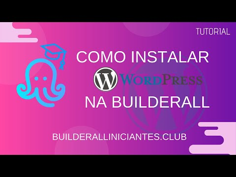 Tutorial Como Instalar WordPress na BuilderAll thumbnail