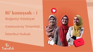 Boğaziçi vs Galatasaray vs İstanbul - Hangi Üniversite? Neden?