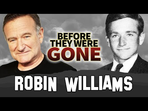 ROBIN WILLIAMS - Before They Were DEAD