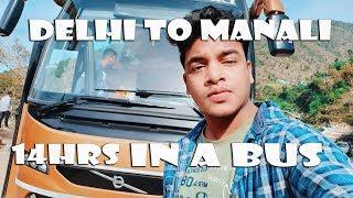 Zapętlaj DELHI TO MANALI IN A VOLVO BUS - FULL EXPERIENCE | Prabhat Mahata