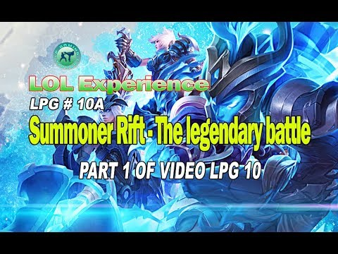 LOL Game - The legendary battle - LPG 10A