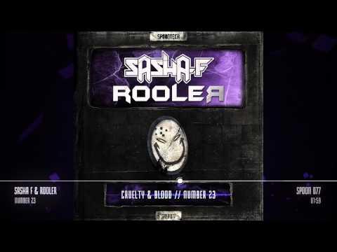 Sasha F & Rooler - Number 23 [SPOON 077]