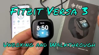 FitBit Versa 3 | Unboxing and Walkthrough