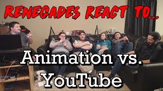 Renegades React to... Animation vs. Youtube