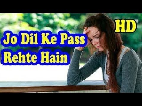 jo-dil-ke-paas-rehte-hain-wo-dil-kyu-tod-jate-hai-full-video-song---youtube