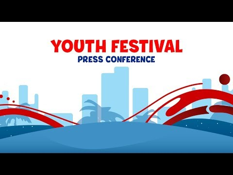 Youth Festival - Press Conference