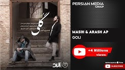 Masih & Arash Ap - Goli (مسیح و آرش ای پی - گلی)