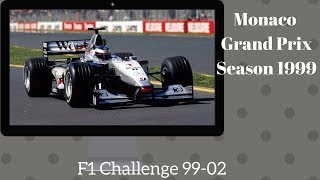F1 Challenge 99-02 Season 1999 Chapter 4 Monaco Grand Prix