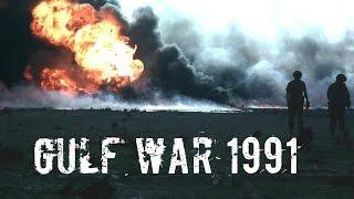 Война в Персидском заливе 1991 | Gulf War 1991