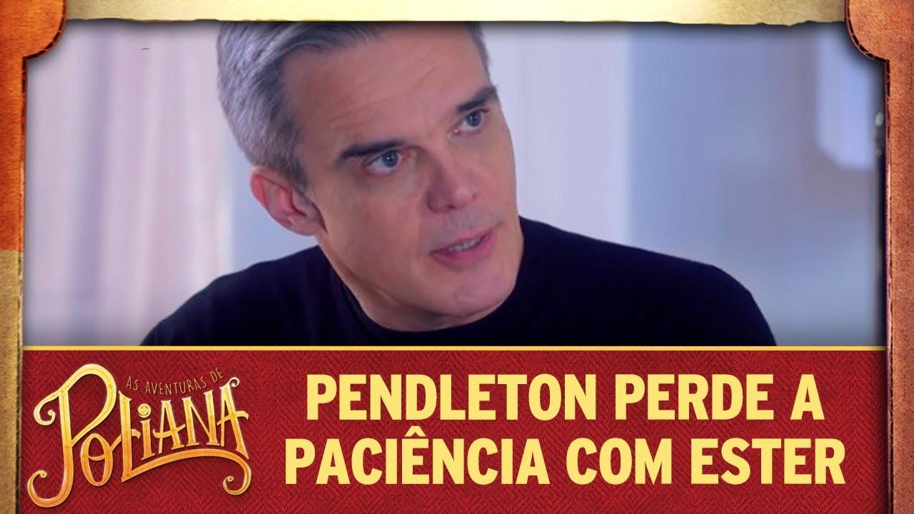 Pendleton perde a paciência com Ester | As Aventuras de Poliana