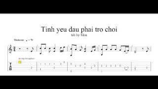 Guitar Tab Tinh Yeu Nao Phai Tro Choi