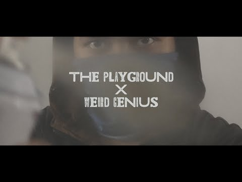 THE PLAYGROUND X WEIRD GENIUS - BIGGER SIZE BIGGER SENSATION