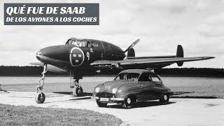 ¿Qué fue de Saab? De los aviones, a los coches y a la ruina
