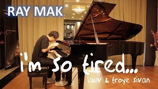 Lauv & Troye Sivan - i'm so tired... Piano by Ray Mak