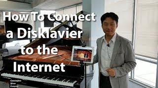 How to connect a Disklavier Piano to the Internet | Cunningham Piano