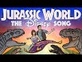 """Jurassic World"" The Disney Song! - TOON SANDWICH"