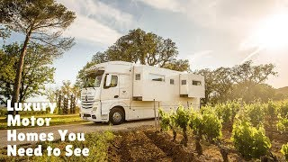 6 Best Luxury Motorhomes and Campervans You Have to See