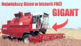Bizon Gigant - Największy kombajn w historii FMŻ [Matheo780]