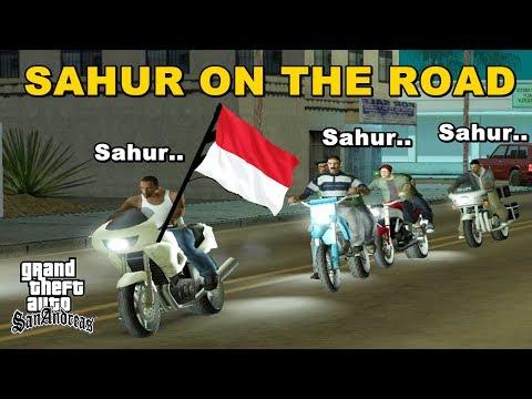 SAHUR ON THE ROAD Paling Kocak dan Varokah - GTA Lucu Indonesia Dyom