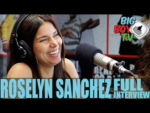 Roselyn Sanchez FULL INTERVIEW | BigBoyTV - YouTube