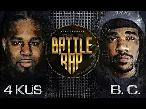 NOBL PRESENTS: 4KUS VS B.C. - RAP BATTLE -