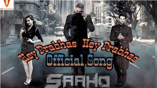 prabhas-song-saaho-hey-prabhas-ne-universe