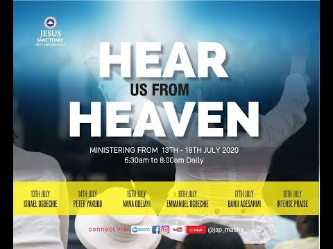 HEAR US FROM HEAVEN- DAY 3