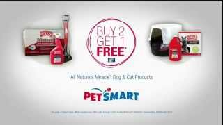Tv Spot - Petsmart - Buy 2 Get 1 Free - All Nature's Miracle Dog & Cat Products