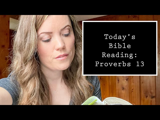 Proverbs 13 -Reading Through/Bible Study with Darlene Stanley