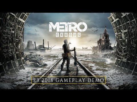 Metro Exodus - E3 2018 Gameplay Demo (Official 4K)