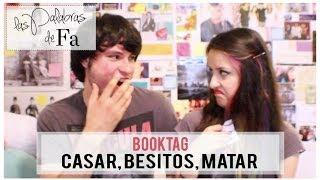 Booktag   Casar, Besitos, Matar (Kiss, Marry, Kill)   LasPalabrasDeFa + Holaquelee