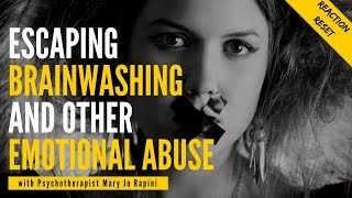 How to Escape Brainwashing and Other Emotional Abuse