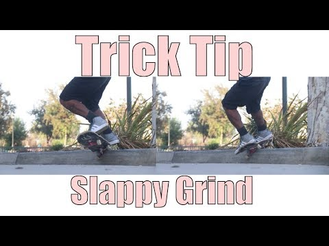 How To Slappy Bs 5050, Bs Feeble, Bs Crooked Grind