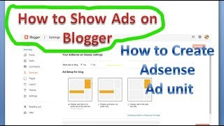 How To Show Ads on Blogger/ How to create Adsense Ad code for Blogger | Technical Ishfaq