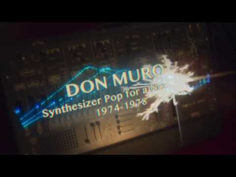 Don MuroSynthesizer Pop For a New Age1974 1978Promotional Video