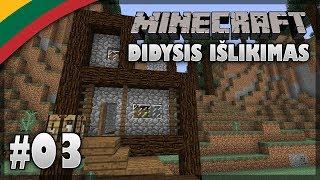 Minecraft 1.12 Didysis Išlikimas Lietuviškai #03 - NAMAI NAMUČIAI!