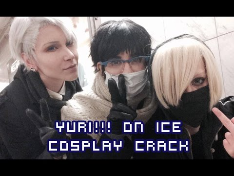 Yuri!!! On Ice - Cosplay Crack (Everyone!!! On Crack)
