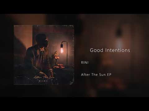 RINI - Good Intentions (Audio)