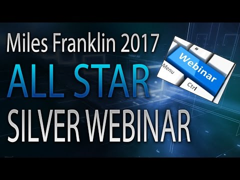 Miles Franklin 2017 ALL STAR SILVER WEBINAR!