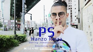 HANZO REIZA - PS (OFFICIAL MUSIC VIDEO)