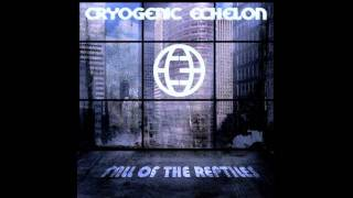 Cryogenic Echelon - Fall Of The Reptiles