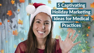 5 Holiday Marketing Tips for Clinic Owners (Seasonal Healthcare)