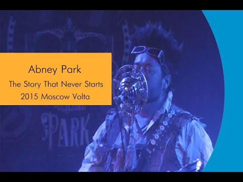 Abney Park - The Story That Never Starts (2015/Moscow/Volta)