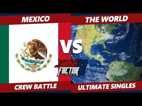 Smash Factor 8 - Mexico Vs. The World - SSBU Crew Battle Ft. MkLeo, Marss, Maister, And More!
