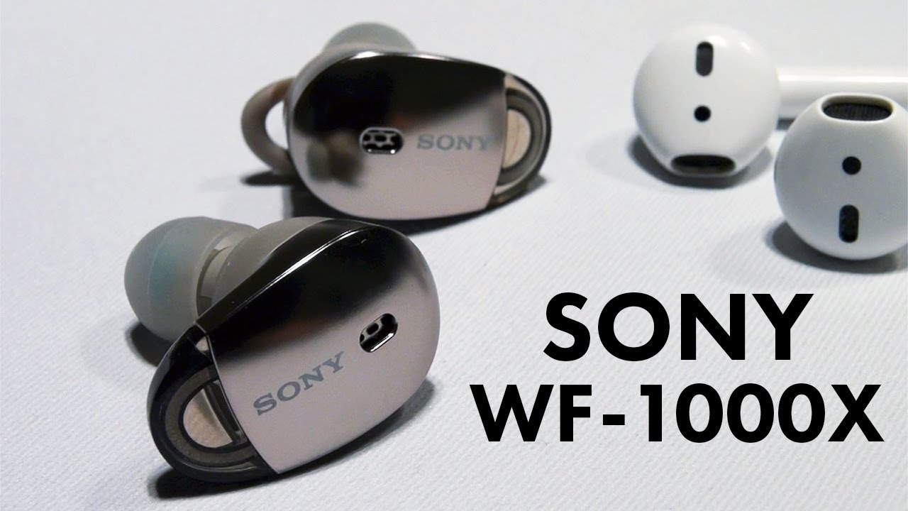 8a9ddbc9622 Sony WF-1000X Wireless Headphones (vs AirPods Preview) - YouTube